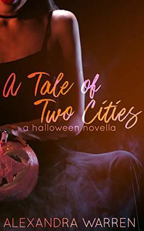 A Tale of Two Cities by Alexandra Warren