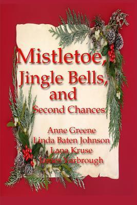 Mistletoe, Jingle Bells, and Second Chances