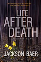 Life after Death (An American Family Book 2)