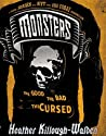 The Good, The Bad, The Cursed (Monsters, #1)