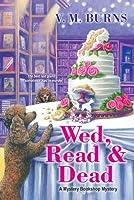 Wed, Read & Dead (Mystery Bookshop, #4)