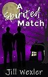 A Spirited Match
