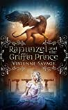 Rapunzel and the Griffin Prince (Once Upon a Spell, #6)