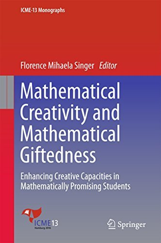 -Mathematical-Creativity-and-Mathematical-Giftedness-Enhancing-Creative-Capacities-in-Mathematically-Promising-Students