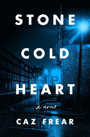 Stone Cold Heart by Caz Frear