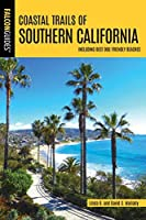 Coastal Trails of Southern California: Including Best Dog Friendly Beaches (Falcon Guides)