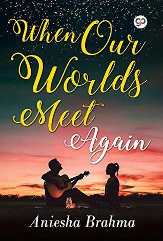 When Our Worlds Meet Again (General Press)