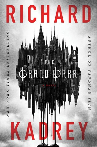 The Grand Dark by Richard Kadrey