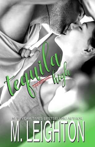 Tequila High by Michelle Leighton