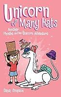Unicorn of Many Hats (Phoebe and Her Unicorn Series Book 7)