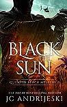 Black the Sun (Quentin Black Mystery #9)