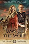 Jaws of the Wolf: A Novel of the Later Roman Empire (The Visigoth Chronicles, #1)