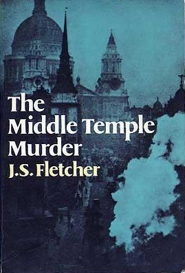 The Middle Temple Murder By J S Fletcher
