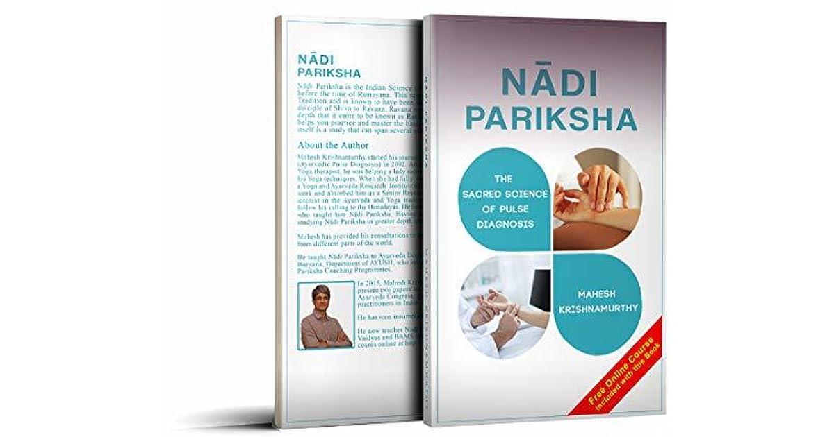 Nadi Pariksha - The Sacred Science of Pulse Diagnosis by