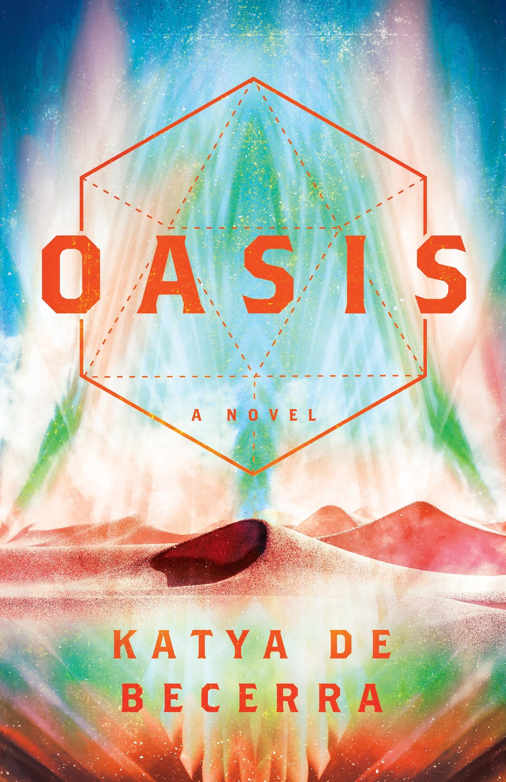 Oasis - Katya de Becerra