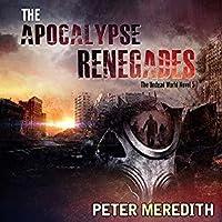 The Apocalypse Renegades (The Undead World #5)