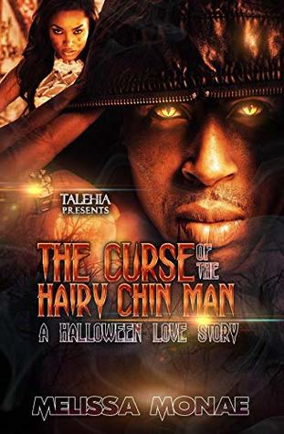 The Curse of The Hairy Chin Man: A Halloween Love Story