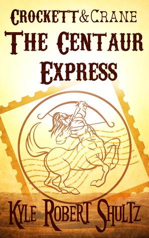 The Centaur Express by Kyle Robert Shultz