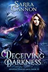 Deceiving Darkness (The Shadow Demons Saga Book 10)