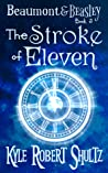 The Stroke of Eleven (Beaumont and Beasley, #3)