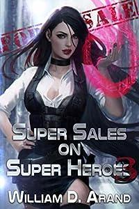 Super Sales on Super Heroes 3 (Super Sales on Super Heroes, #3)