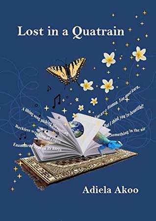 Lost in a Quatrain: Poetry Anthology