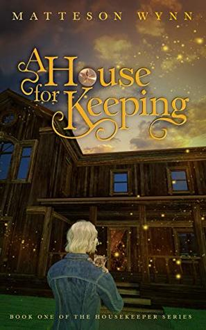 A House for Keeping: an urban fantasy (Housekeeper Series Book 1)