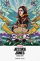 Jessica Jones: Blind Spot MPGN (Jessica Jones - Marvel Digital Original (2018))
