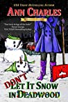 Don't Let it Snow in Deadwood (Deadwood, #10)