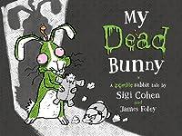 My Dead Bunny