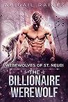 The Billionaire Werewolf (Werewolves of St. Neuri Book 3)