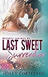 Last Sweet Surrender (Wescott Springs #2)