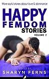 Happy Femdom Stories Volume 2