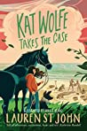 Kat Wolfe Takes the Case (Wolfe & Lamb Book 2)