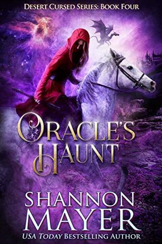 Oracle's Haunt (Desert Cursed, #4)