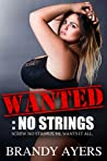 Wanted: No Strings