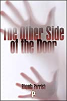 The Other Side of the Door: A Collection of Ghost Stories
