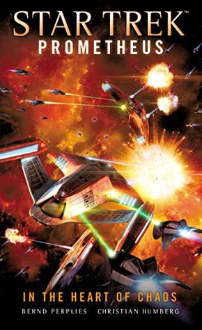 Star Trek Prometheus: In the Heart of Chaos