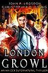 London Growl (Las Vegas Paranormal Police Department #4)