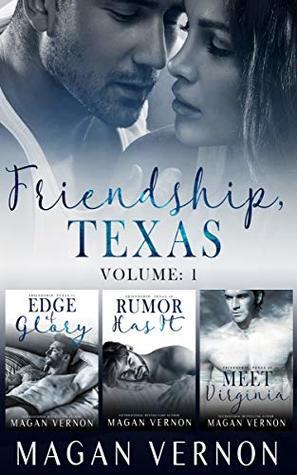 Friendship, Texas: Volume 1