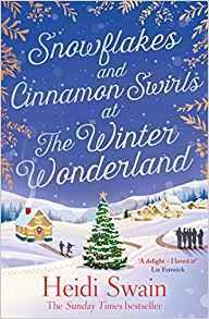 Snowflakes and Cinnamon Swirls at the Winter Wonderland by Heidi Swain