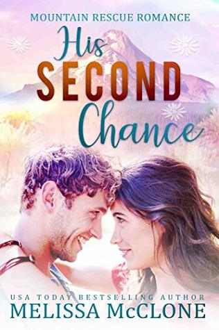 His Second Chance (Mountain Rescue Romance #4)