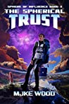 The Spherical Trust (The Sphere of Influence Book 3)