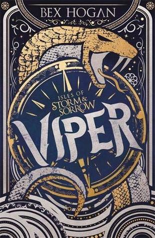 Viper (Isles of Storm and Sorrow #1)