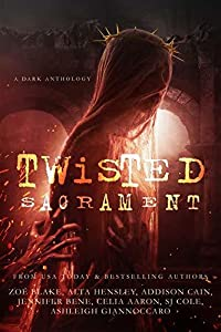 Twisted Sacrament