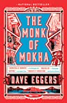 The Monk of Mokha by Dave Eggers cover image