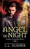 Angel of Night (Angels of London #3)