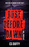 Just Before Dawn: Episode Two (Darkness #5)