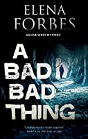 A Bad, Bad Thing (Eve West, #1)