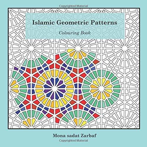 - Islamic Geometric Patterns: Colouring Book By Mona Zarbaf